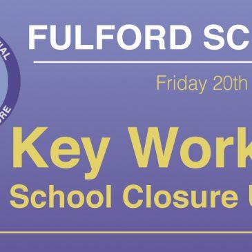 School Closure Update Letter – Key Workers