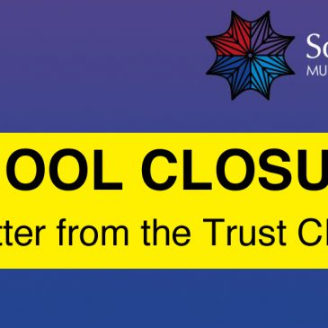 School Closure – Letter from the Trust CEO
