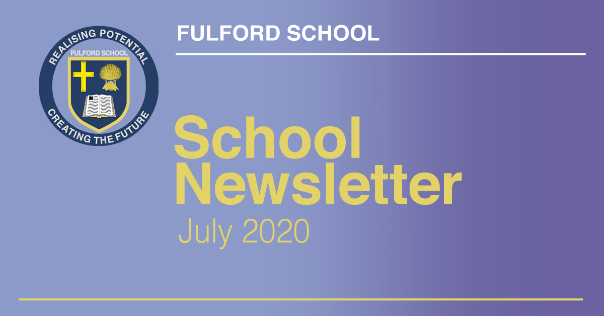 Fulford School Newsletter July 2020