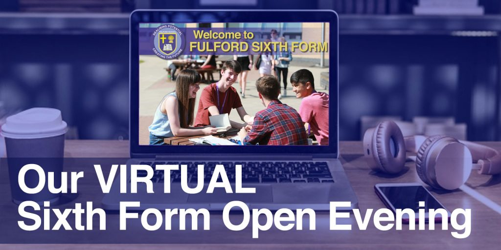 Fulford School Virtual Sixth Form Opening Evening