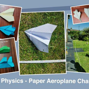 Physics Fun!  Paper Aeroplane Challenge