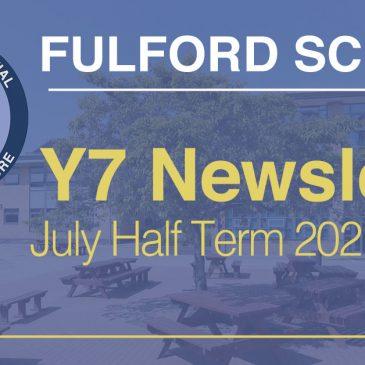 Year 7 July Half-Term 2021 Newsletter